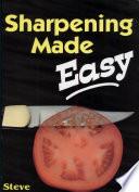 Sharpening Made Easy