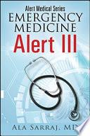 Alert Medical Series Emergency Medicine Alert Iii