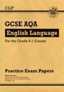 New GCSE English Language AQA Practice Papers   For the Grade 9 1 Course