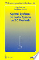 Optimal Syntheses for Control Systems on 2 D Manifolds