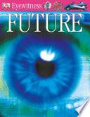 DK Eyewitness Books  Future