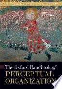 The Oxford Handbook Of Perceptual Organization book