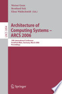 Architecture of Computing Systems   ARCS 2006