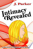Intimacy Revealed A Lot Actually From Marriage Scriptures To Biblical