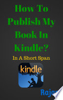 How To Publish My Book In Kindle?