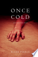 Once Cold  A Riley Paige Mystery   Book 8