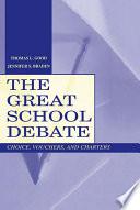 The Great School Debate