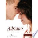 Adriano - Die Macht Der Wahren Liebe : frauen nur für spielzeug welches man mit entsprechendem...