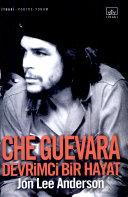 Che Guevara  Devrimci Bir Hayat