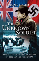 The Unknown Soldier Stop Hitler From Winning The War