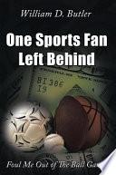 One Sports Fan Left Behind