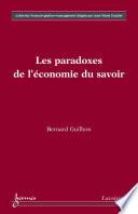 Les paradoxes de l'économie du savoir