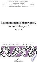 Les monuments historiques, un nouvel enjeu?