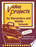 Video Projects for Elementary and Middle Schools