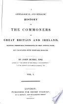A genealogical and heraldic History of the Commoners of Great Britain and Ireland  enjoying territorial possessions or high official rank  but uninvested with heritable honours