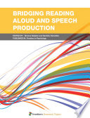 Bridging Reading Aloud and Speech Production
