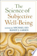 The Science of Subjective Well Being