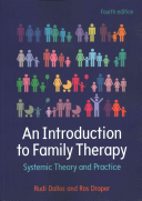 An Introduction to Family Therapy Family Therapy Provides An Overview Of The