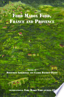 Ford Madox Ford  France and Provence