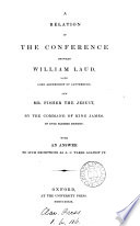 A relation of the conference betweene William Lawd ... and mr. Fisher. With an answer to such exceptions as A.C. takes against it [in True relations of sundry conferences].
