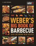 Weber s Big Book of BBQ