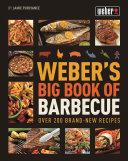 Weber s Big Book of BBQ