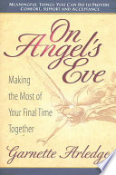 On Angel's Eve Say Good Bye To Loved Ones