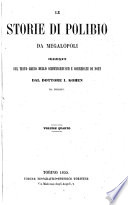Le storie di Polibio di Megalopoli volgarizzate sul testo greco dello Schweighausen e corredate di note  da  I  Kohen