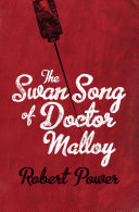Book The Swan Song of Dr Malloy