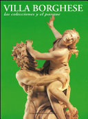 Villa Borghese  Le collezioni e il parco  Ediz  inglese