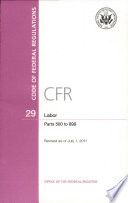 Code of Federal Regulations  Title 29  Labor  Pt  500 899  Revised as of July 1 2011