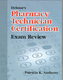 Delmar s Pharmacy Technician Certification Exam Review