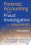 Forensic Accounting and Fraud Investigation for Non Experts