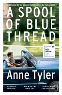 A Spool of Blue Thread Prize 2015 Shortlisted For The Baileys Women S Fiction