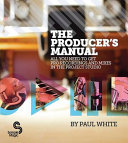 The Producer s Manual