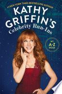 Kathy Griffin s Celebrity Run Ins