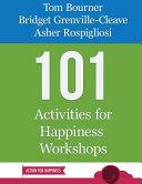 101 Activities For Happiness Workshops