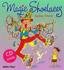 Magic Shoelaces (with CD)