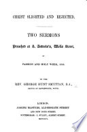 Christ slighted and rejected  Two sermons Book PDF