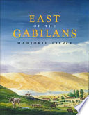East of the Gabilans