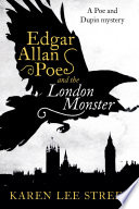 Edgar Allan Poe and the London Monster  A Novel