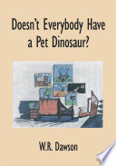 Doesn T Everybody Have A Pet Dinosaur  book