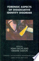 Forensic Aspects of Dissociative Identity Disorder