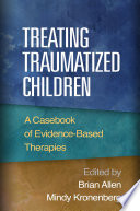 Treating Traumatized Children Window Into Implementation Of Evidence Based