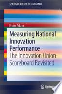Measuring National Innovation Performance