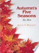 Autumn s Five Seasons