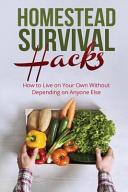 Homestead Survival Hacks