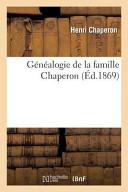 Genealogie de La Famille Chaperon