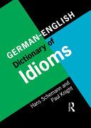 German/English Dictionary of Idioms