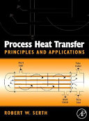 Process Heat Transfer  Principles  Applications and Rules of Thumb